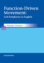 Function-Driven Movement: Left-Peripheries in English