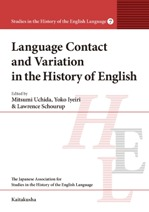 Studies in the History of the English Language 7 Language Contact and Variation in the History of English